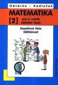 Odvárko Oldřich, Kadleček Jiří: Matematika pro 6. roč. ZŠ - 2.díl (Desetinná čísla, Dělitelnost) - 3. vydán