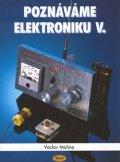 Malina Václav: Poznáváme elektroniku V. - Vysokofrekvenční technika