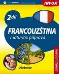 Bourdais a kolektiv Daniele: Francouzština 2 maturitní příprava - učebnice