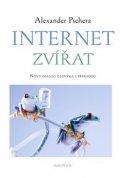Pschera Alexander: Internet zvířat - Nový dialog člověka s přírodou