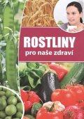 neuveden: Rostliny pro naše zdraví