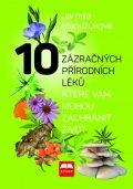 Mandžuková Jarmila: 10 zázračných přírodních léků, které vám mohou zachránit život