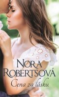 Robertsová Nora: Cena za lásku