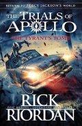 Riordan Rick: The Tyrant´s Tomb (The Trials of Apollo Book 4)