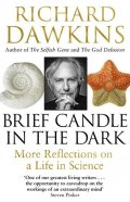 Dawkins Richard: Brief Candle in the Dark: My Life in Science