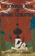 Karpinský Peter: The Dedalus Book of Slovak Literature