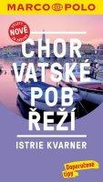 neuveden: Chorvatské pobřeží - Istrie, Kvarner / MP průvodce nová edice