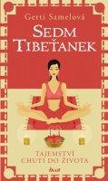 Samelová Gerti: Sedm Tibeťanek - Tajemství chuti do života