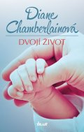 Chamberlainová Diane: Dvojí život