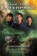 Martin Michael A., Mangels Andy,: Star Trek Enterprise: Kobayashi Maru
