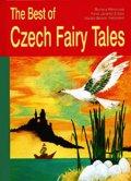 Beneš-Třebízský Václav, Erben Karel Jaromír, Božena Němcová,: The Best of Czech Fairy Tales