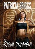 Briggs Patricia: Mercy Thompson 6 - Říční Znamení