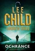 Child Lee, Child Andrew: Ochránce