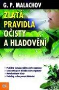Malachov Gennadij P.: Zlatá pravidla očisty a hladovění