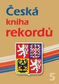 Rafaj,Marek,Vaněk: Česká kniha rekordů V.