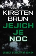 Brun Kirsten: Jejich je noc