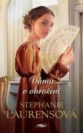Laurensová Stephanie: Dáma v ohrožení