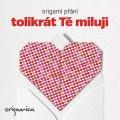 neuveden: Origami přání - Tolikrát Tě miluji