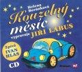 Beránková Helena: Kouzelný měsíc - CD (Vypravuje Jiří Lábus)