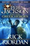 Riordan Rick: The Greek Heroes - Percy Jackson