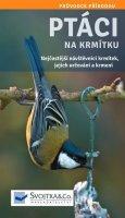 neuveden: Ptáci nakrmítku - Nejčastější návštěvníci krmítek, jejich určování akrmen