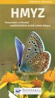 neuveden: Hmyz - Pozorování aurčování nejdůležitějších druhů našeho hmyzu