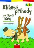 Ledvinková Václava: Klikaté příhody ze Zaječí hůrky (edice čti +): 6-7 let