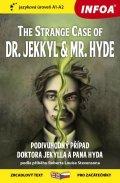 Stevenson Robert Louis: Podivný případ doktora Jekylla a pana Hyda / The Strange Case of Dr. Jekkyl
