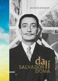 de Burcaová Jacke: Salvador Dalí doma