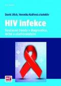 Jilich David, Kulířová Veronika a kolektiv: HIV infekce - Současné trendy v diagnostice, léčbě a ošetřovatelství