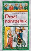 Vondruška Vlastimil: Dračí náhrdelník - Hříšní lidé Království českého