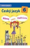 Hrdličková Hana: Český jazyk 6/I. díl - Učivo o jazyce - Máme rádi češtinu