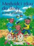 neuveden: Medvídci jdou do školy a jiné příběhy - Čteme s velkými písmeny