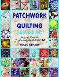 neuveden: Patchwork a quilting - Jak na to