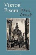 Fischl Viktor: Pátá čtvrť