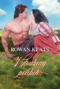 Keats Rowan: Vytoužený polibek