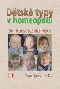 Kusse Frans: Dětské typy v homeopatiid - 56 konstutičních léků