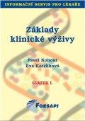 Kohout Pavel, Kotrlíková Eva: Základy klinické výživy - svazek I.