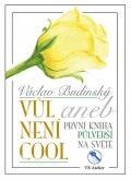 Budinský Václav: Vůl není cool aneb První kniha půlverší na světě