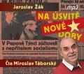 Žák Jaroslav: Na úsvitě nové doby - 2 CDmp3