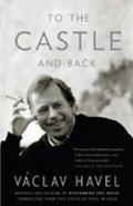 Havel Václav: To the Castle and Back