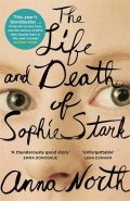 North Anna: The Life and Death of Sophie Stark