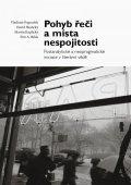 Papoušek Vladimír, Skalický David,: Pohyb řeči a místa nespojitosti - Postanalytické a neopragmatické iniciace