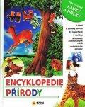 kolektiv autorů: Encyklopedie přírody: Pro zvídavé kluky a holky