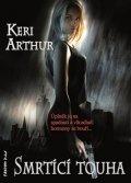 Arthur Keri: Riley Jenson 7 - Smrtící touha