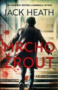 Heath Jack: Mrchožrout