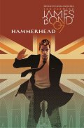 Diggle Andy, Casalanguida Luca,: James Bond 3 - Hammerhead