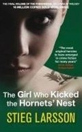 Larsson Stieg: The Girl Who Kicked the Hornets´ Nest
