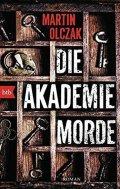 Olczak Martin: Die Akademiemorde