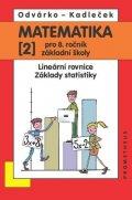 Odvárko Oldřich, Kadleček Jiří: Matematika pro 8. roč. ZŠ - 2.díl Lineární rovnice, základy statistiky 2.př